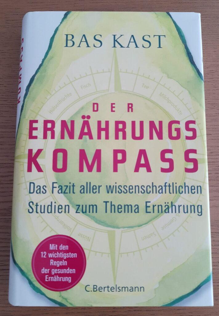 Buch Der Ernährungskompass Bas Kast Ernährung vereinfachen Blog Minimalismus Frei-mutig